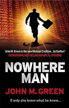 Nowhere Man (English Edition) por [Green, John M.]
