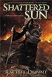 The Shattered Sun (Bound Gods)
