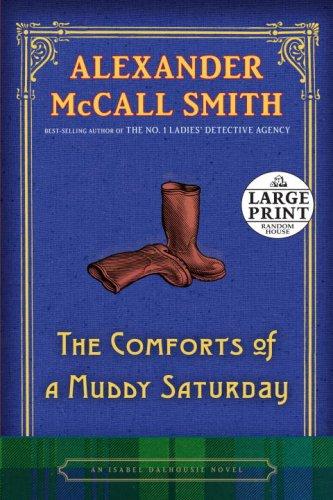 The Comforts of a Muddy Saturday: An Isabel Dalhousie Novel pdf epub