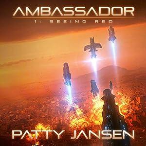 Ambassador 1: Seeing Red Audiobook