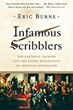 img - for Infamous Scribblers: The Founding Fathers and the Rowdy Beginnings of American Journalism book / textbook / text book