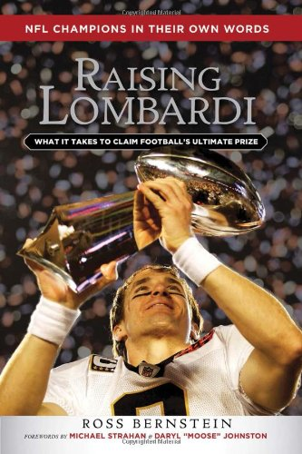 Raising Lombardi  What It Takes To Claim Footballs Ultimate Prize