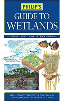 Philip's Guide to Wetlands (Philip's Reference) (2005-10-30)