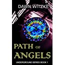 Path of Angels (Underground) (Volume 1)