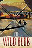 The Wild Blue, Clint Granger, 1450064027