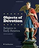 Objects of Devotion: Religion in Early America