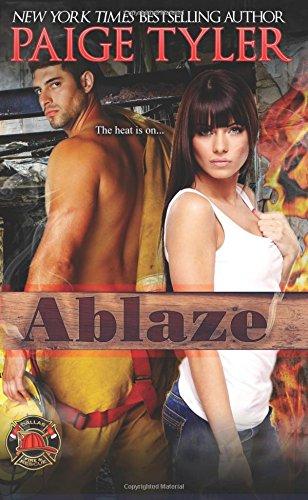 Download Ablaze (Dallas Fire and Rescue) (Volume 2) pdf