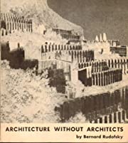 Architecture Without Architects: An…