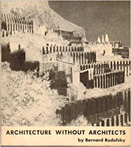 Architecture Without Architects: An Introduction to Non