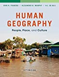 img - for Human Geography: People, Place, and Culture by Fouberg, Erin H., Murphy, Alexander B., de Blij, Harm J.(January 12, 2015) Hardcover book / textbook / text book