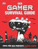 Der Gamer Survival Guide: Tipps für das perfekte Gamer-Leben