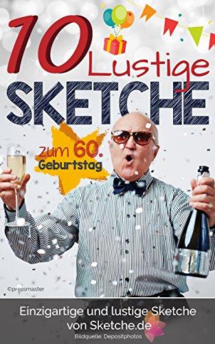 Amazoncom 10 Lustige Sketche Zum 60 Geburtstag