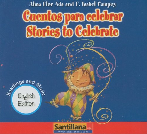 Cuentos para celebrar/ Stories to -