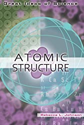 Atomic Structure (Great Ideas of Science)