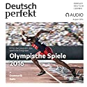 Deutsch perfekt Audio - Olympische Spiele 2016. 08/2016 Audiobook by  div. Narrated by  div.