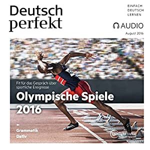 Deutsch perfekt Audio - Olympische Spiele 2016. 08/2016 Audiobook