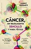 img - for Cancer un tratamiento sencillo y nada toxico (Malaz/ Malazan) (Spanish Edition) book / textbook / text book