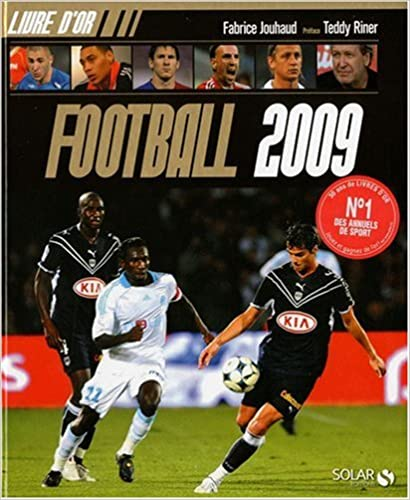 Téléchargements ebook epub gratuits Livre d'or Football 2009 2263049207 by Fabrice Jouhaud in French PDF CHM ePub