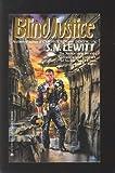 Blind Justice, S. N. Lewitt, 0441718434