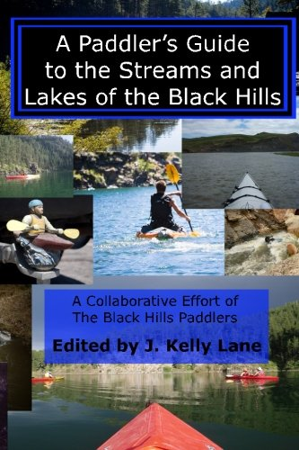 Books : A Paddler's Guide to the Streams and Lakes of the Black Hills
