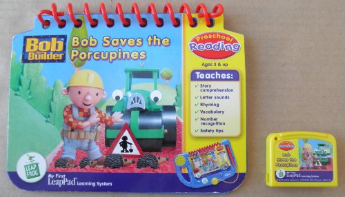 Educational Cartridge - Leap Frog: Bob the Builder: Bob Saves the Porcupines: Preschool Reading Educational Booklet and Cartridge for My First LeapPad Learning System - System NOT included
