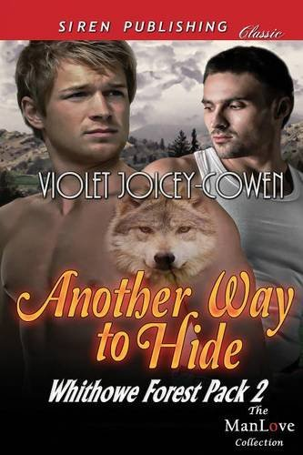 Download Another Way to Hide [Whithowe Forest Pack 2] (Siren Publishing Classic Manlove) ebook