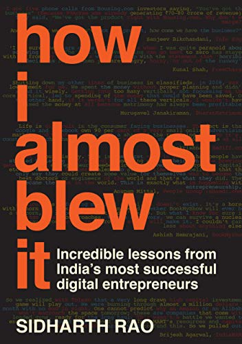 How I Almost Blew It eBook: Sidharth Rao: Amazon ca: Kindle