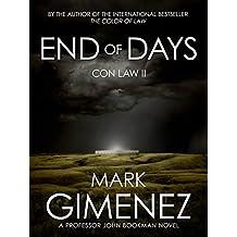 End of Days: Con Law II (Professor John Bookman Book 2)
