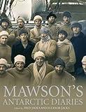 Mawson's Antarctic Diaries