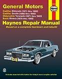 GM: Eldorado, Seville, Deville, Riviera, Toronado, '71'85 (Haynes Manuals)
