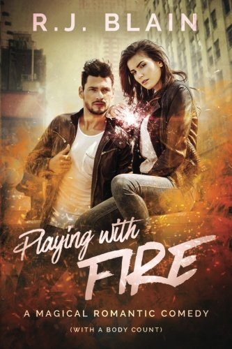 playing-with-fire-a-magical-romantic-comedy-with-a-body-count
