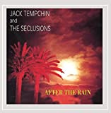 After the Rain By Jack Tempchin and the Seclusions by Jack Tempchin (2002-08-22)