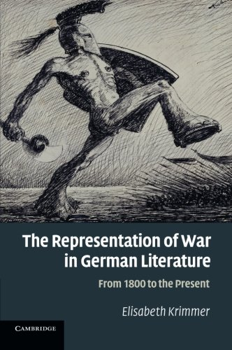 Read Online The Representation of War in German Literature: From 1800 to the Present ebook