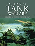 img - for Atlas of Tank Warfare: From 1916 to the Present Day book / textbook / text book