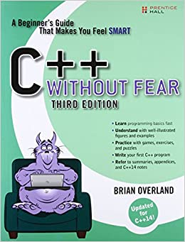 C++ Without Fear: A Beginner's Guide That Makes You Feel Smart (3rd Edition)