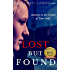 Lost But Found: Journey to the Center of Your Soul (Abandonment Issues)