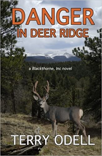 Danger in Deer Ridge: A Blackthorne, Inc., Novel