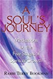 img - for A Soul's Journey: Meditations on the Five Stages of Spiritual Growth by Terry Bookman (2004-12-16) book / textbook / text book