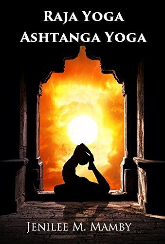 Raja Yoga Ashtanga Yoga - Kindle edition by Jenilee M. Mamby ...