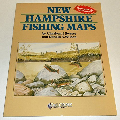 New Hampshire Fishing Maps by Charlton J. Swasey (1982-10-24)
