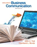 Excellence in Business Communication (10th Edition)
