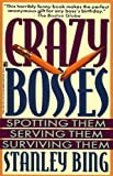 Crazy Bosses, Stanley Bing, 0671796925