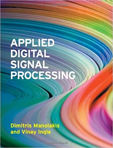 Applied Digital Signal Processing: Theory and Practice