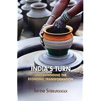 India's Turn: Understanding the Economic Transformation