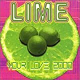 Lime//Your Love 2000
