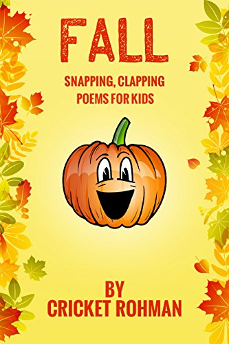 FALL Snapping, Clapping Poems for Kids (Halloween Poems For Teachers)
