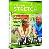 A.M. &  P.M. Stretch