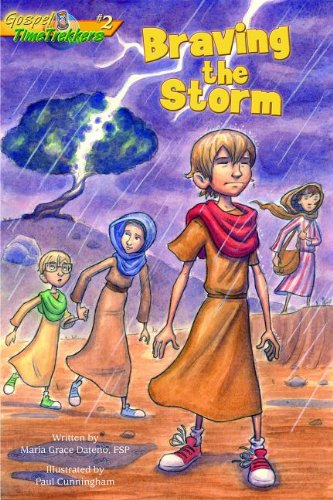 Download Braving the Storm (Gtt 2) (Gospel Time Trekkers) PDF