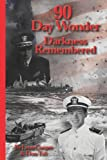 90 Day Wonder - Darkness Remembered, Leon Cooper, 1410728757