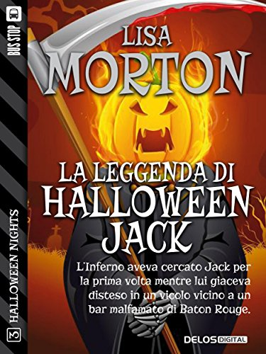 La leggenda di Halloween Jack (Halloween Nights Vol. 3) (Italian Edition)]()